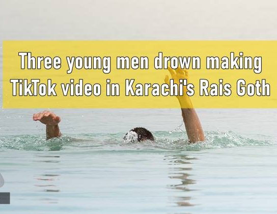 Three Youngsters Drown While Shooting TikTok Video in Karachi